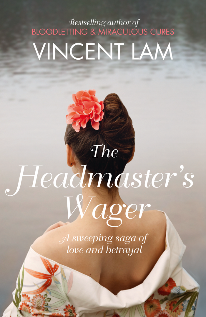 Vincent Lam The Headmaster's Wager metsy hingle the wager