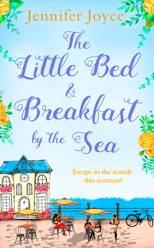 Jennifer Joyce The Little Bed & Breakfast by the Sea cafe by the sea