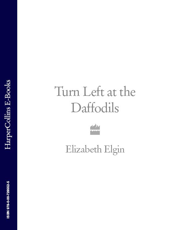 Elizabeth Elgin Turn Left at the Daffodils elgin