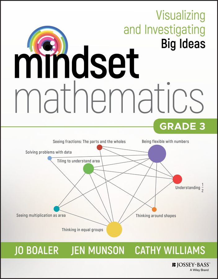 Jo Boaler Mindset Mathematics: Visualizing and Investigating Big Ideas, Grade 3 mathematics