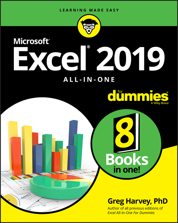 Greg Harvey Excel 2019 All-in-One For Dummies corey sandler laptops all in one desk reference for dummies