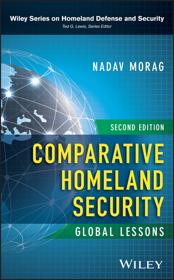 Nadav Morag Comparative Homeland Security. Global Lessons цена
