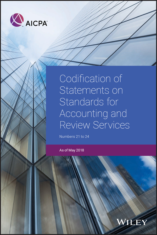 AICPA Codification of Statements on Standards for Accounting and Review Services. Numbers 21-24 standards in education pb