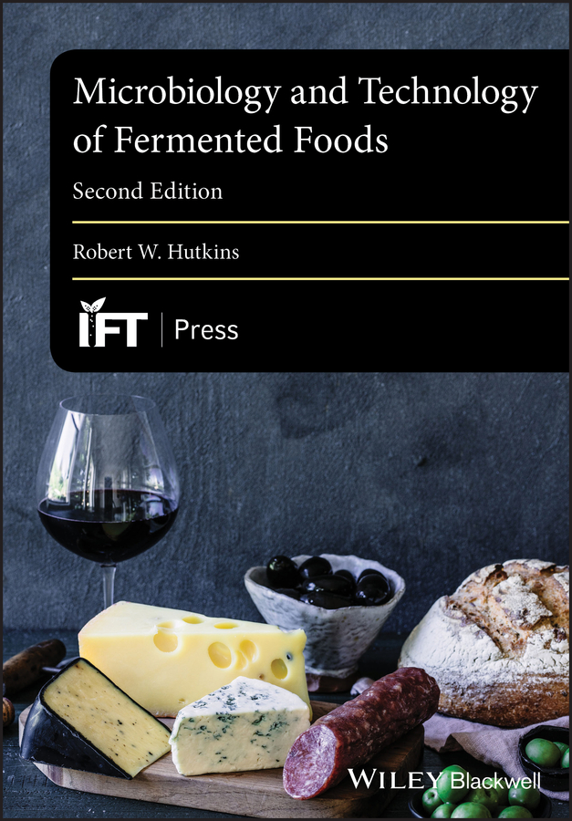 Robert Hutkins W. Microbiology and Technology of Fermented Foods