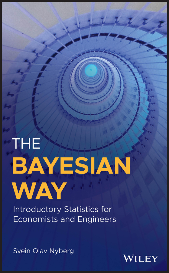 Svein Nyberg Olav The Bayesian Way: Introductory Statistics for Economists and Engineers цена в Москве и Питере