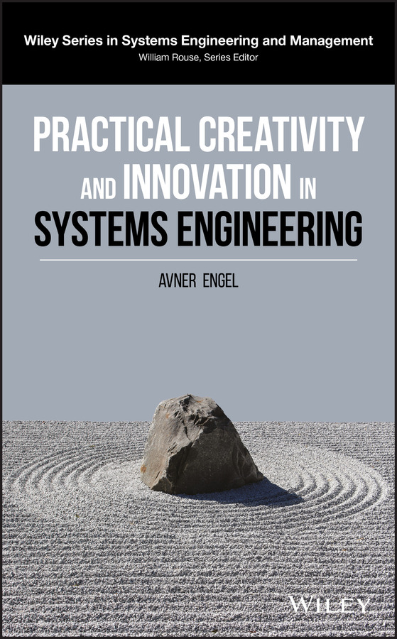 купить Avner Engel Practical Creativity and Innovation in Systems Engineering онлайн