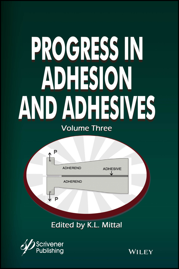 K. Mittal L. Progress in Adhesion and Adhesives все цены