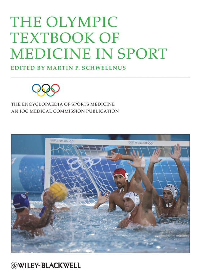 Martin Schwellnus P. The Olympic Textbook of Medicine in Sport brilliant 90162 00