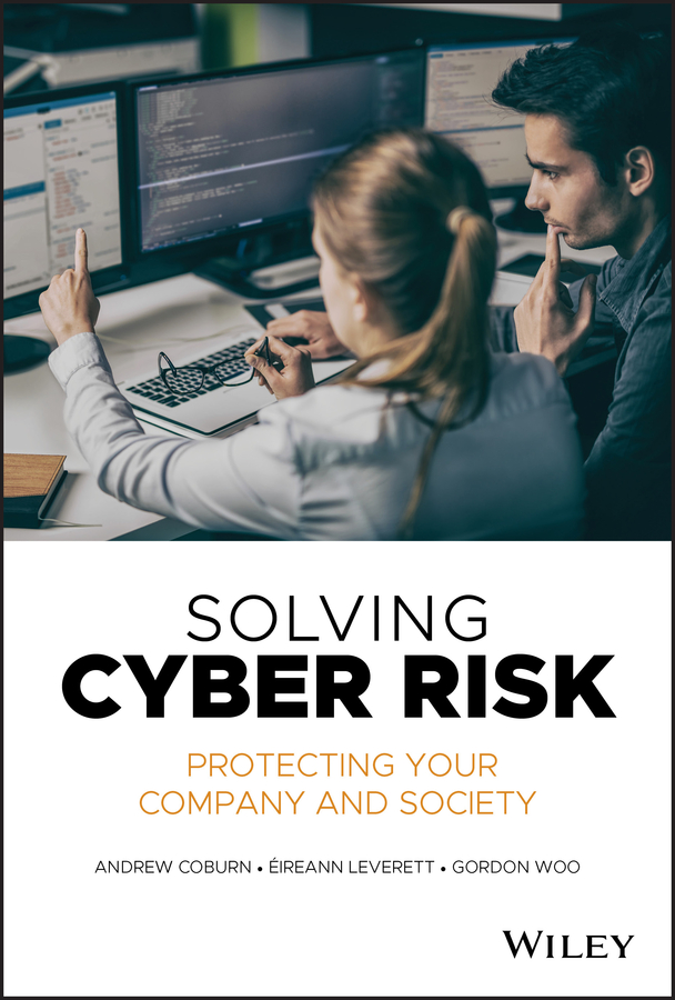 Andrew Coburn Solving Cyber Risk. Protecting Your Company and Society tony ucedavelez risk centric threat modeling process for attack simulation and threat analysis
