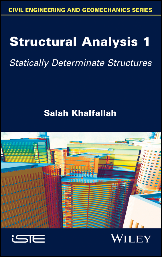Salah Khalfallah Structural Analysis 1. Statically Determinate Structures lohnes study guide for german – a structural approach 3ed paper only