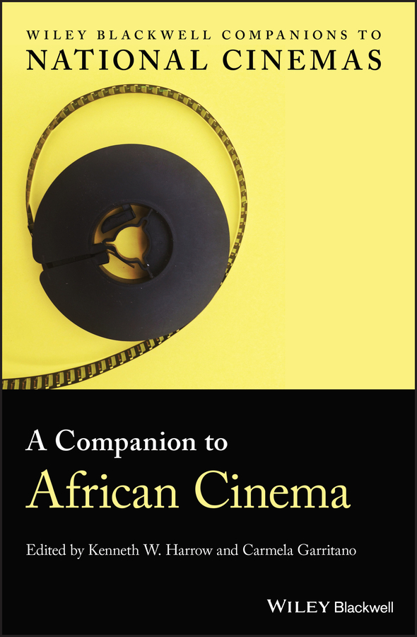 Carmela Garritano A Companion to African Cinema pavlovic tatjana a companion to spanish cinema