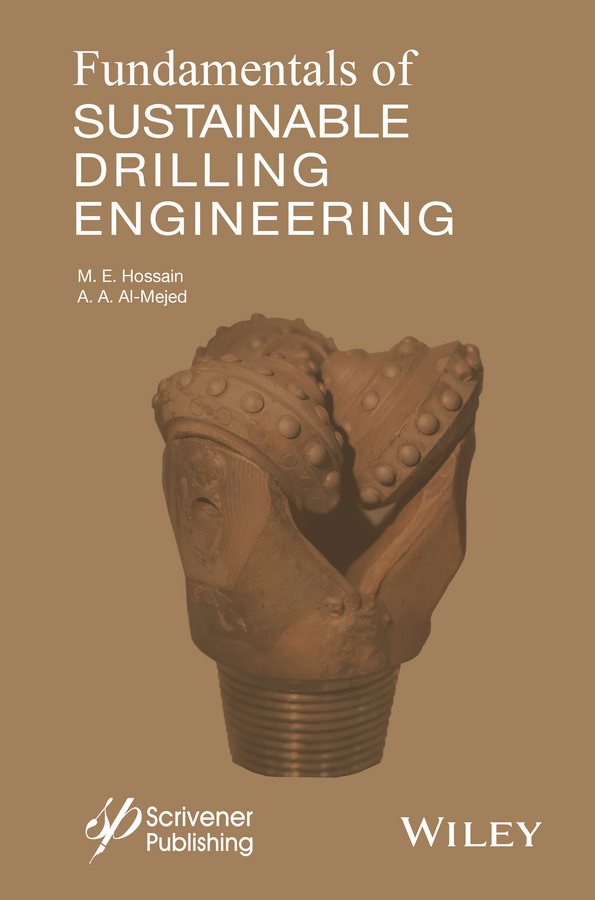 M. Hossain E. Fundamentals of Sustainable Drilling Engineering e onder nihan fundamentals of nuclear engineering