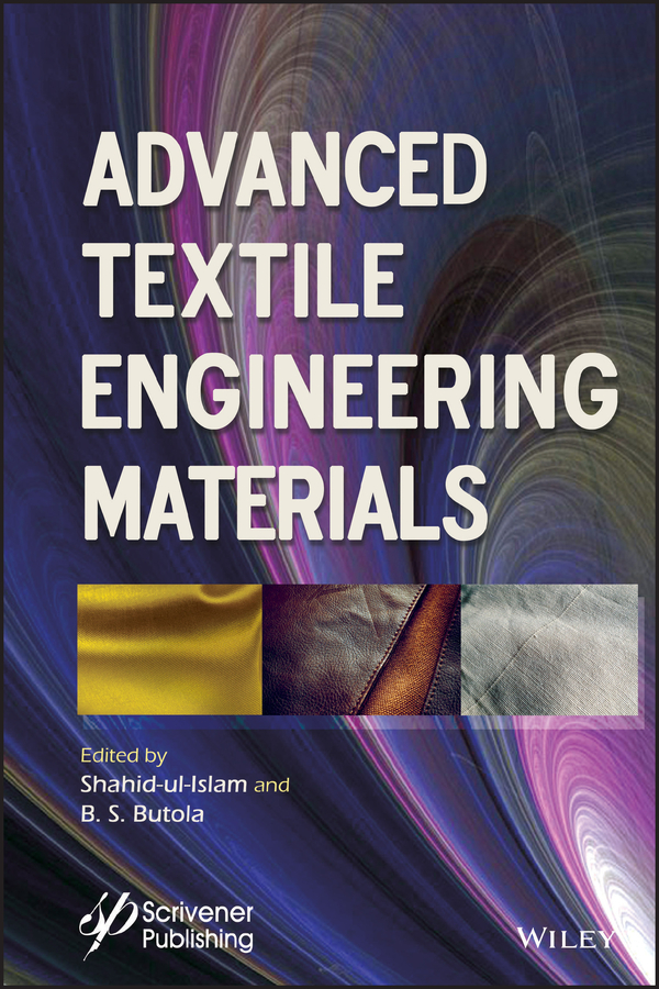 Shahid Ul-Islam Advanced Textile Engineering Materials inverse creep in textile yarns