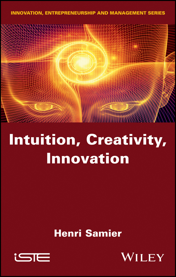Henri Samier Intuition, Creativity, Innovation wadia intuition 01 silver
