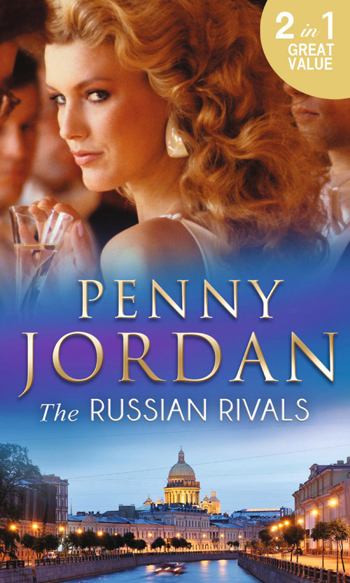 PENNY JORDAN The Russian Rivals: The Most Coveted Prize / The Power of Vasilii the two penny bar