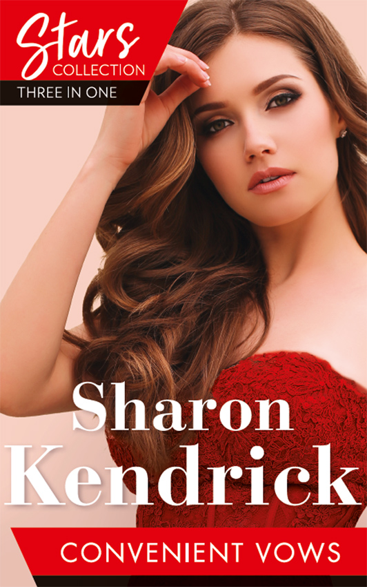 Sharon Kendrick Mills & Boon Stars Collection: Convenient Vows: A Royal Vow of Convenience / The Paternity Claim / The Housekeeper's Awakening