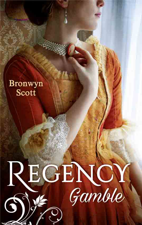 Bronwyn Scott Regency Gamble: A Lady Risks All / A Lady Dares my lady of the north