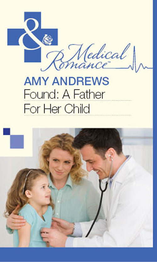 Amy Andrews Found: A Father For Her Child amy andrews earthquake baby