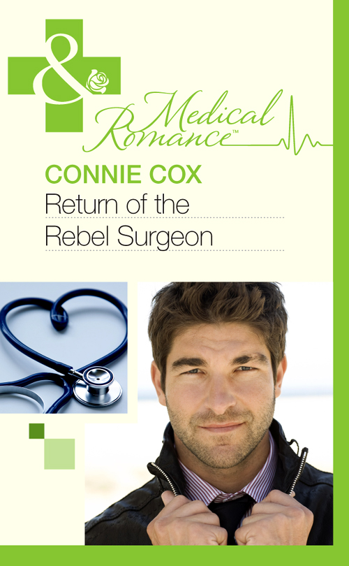 Connie Cox Return of the Rebel Surgeon
