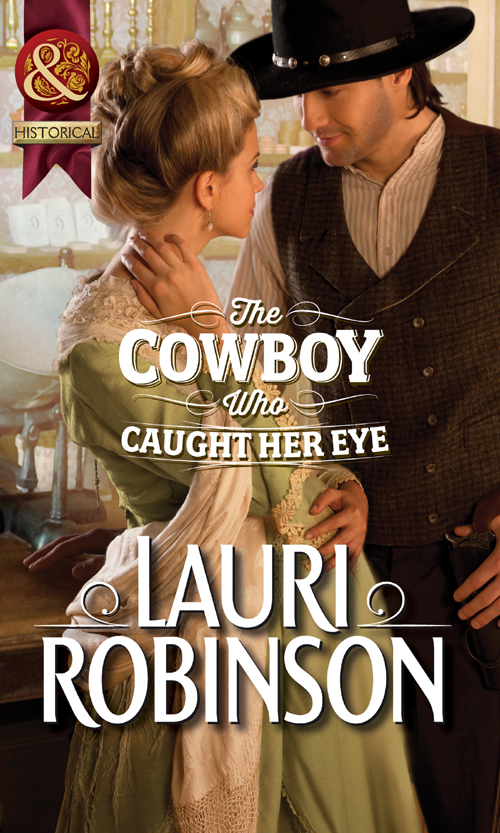 Lauri Robinson The Cowboy Who Caught Her Eye mary leo her favorite cowboy