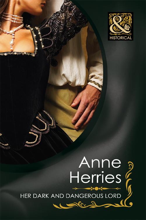 Anne Herries Her Dark and Dangerous Lord anne herries the unknown heir