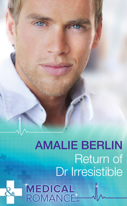 Amalie Berlin Return of Dr Irresistible amalie berlin uncovering her secrets