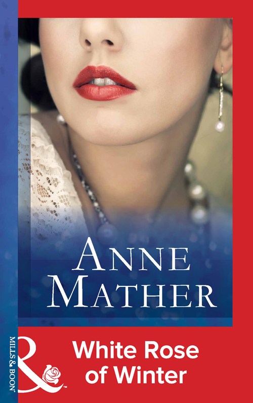 Anne Mather White Rose Of Winter anne mather white rose of winter