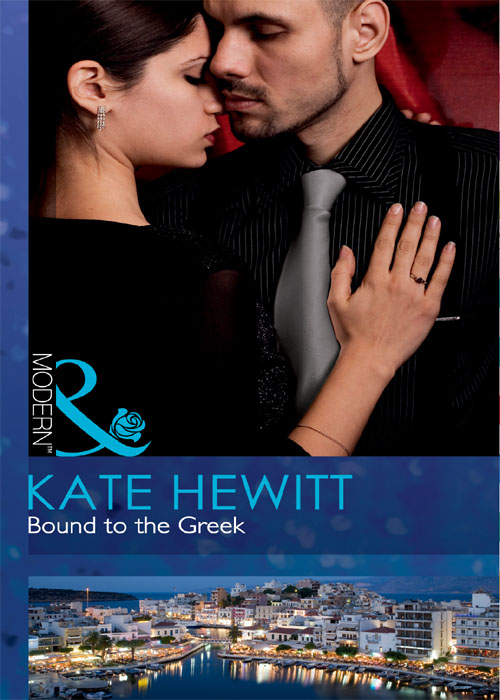 Kate Hewitt Bound to the Greek