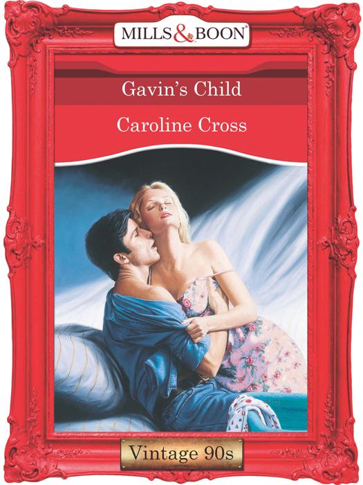 Caroline Cross Gavin's Child