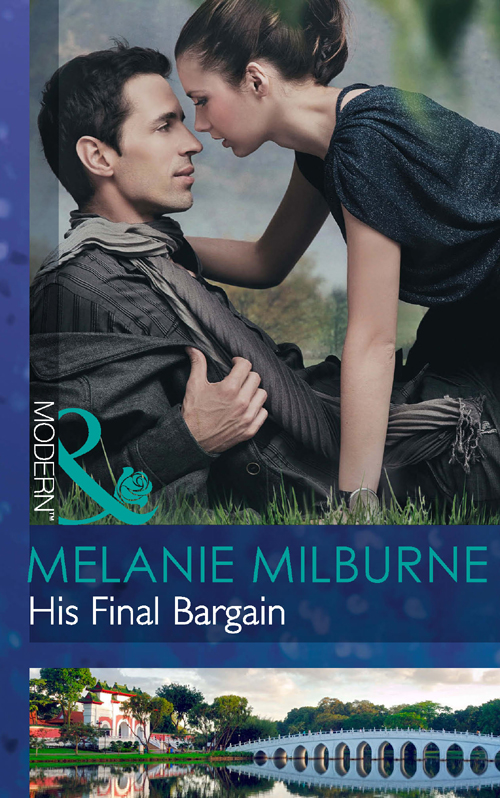 MELANIE MILBURNE His Final Bargain juliette
