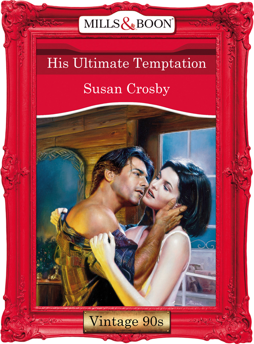 Susan Crosby His Ultimate Temptation wolves in the walls cd