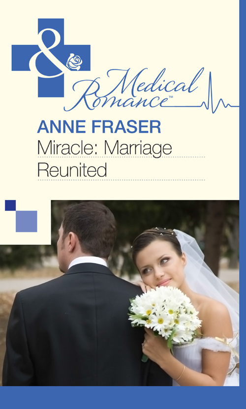 Anne Fraser Miracle: Marriage Reunited цена