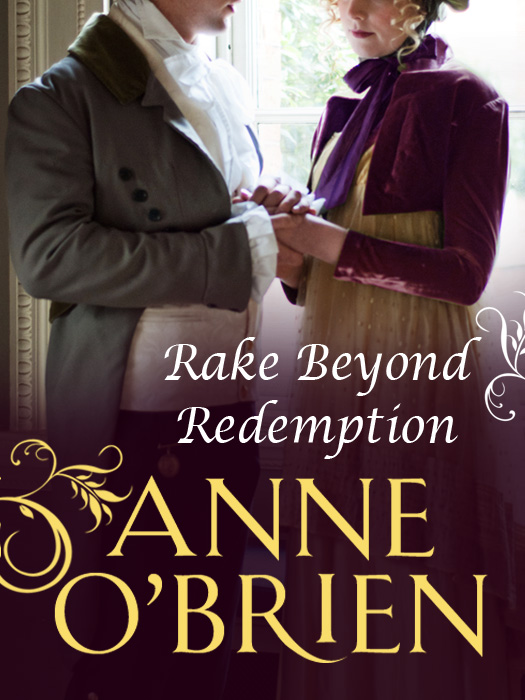 Anne O'Brien Rake Beyond Redemption duncan sara jeannette his honour and a lady