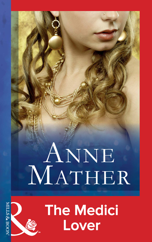 Anne Mather The Medici Lover цена и фото