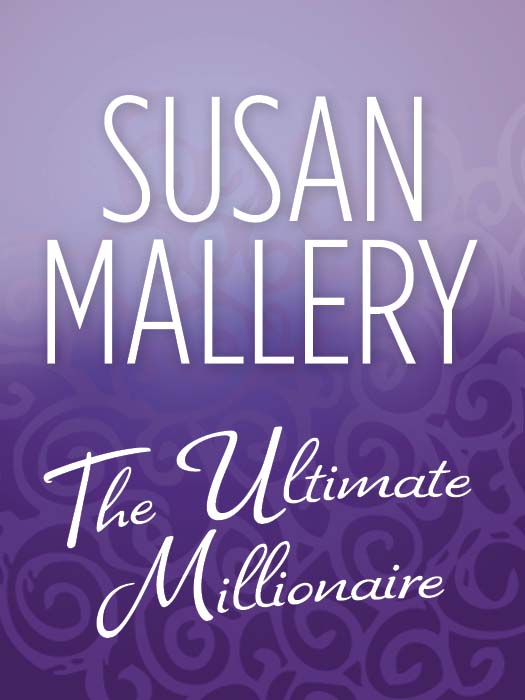 Сьюзен Мэллери The Ultimate Millionaire malcolm todd the early germans