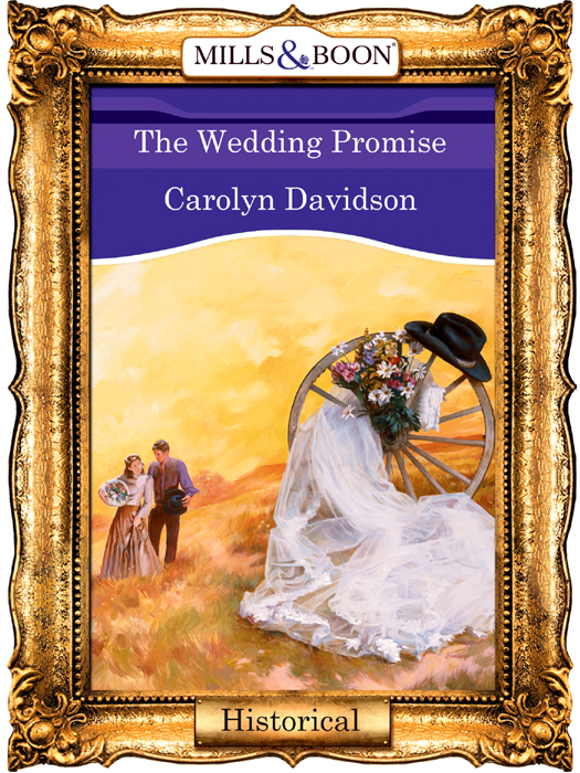 Carolyn Davidson The Wedding Promise brothers in arms road to hill 30 цифровая версия