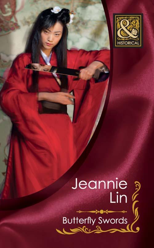 Jeannie Lin Butterfly Swords loyalty