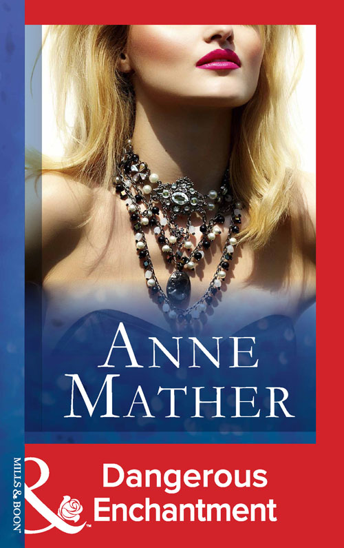 Anne Mather Dangerous Enchantment anne mather charade in winter