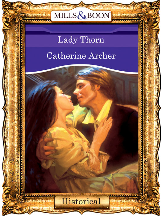 Фото - Catherine Archer Lady Thorn burnham clara louise instead of the thorn