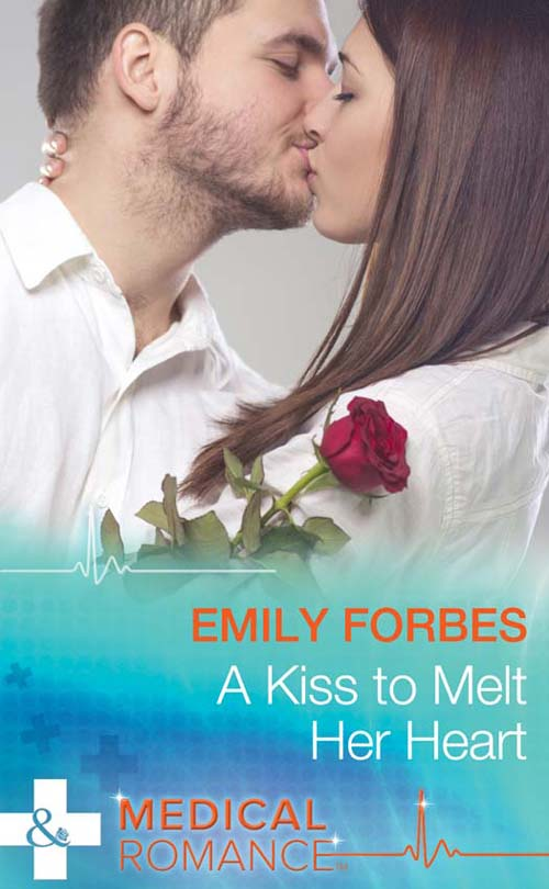 Emily Forbes A Kiss To Melt Her Heart a kiss to kill