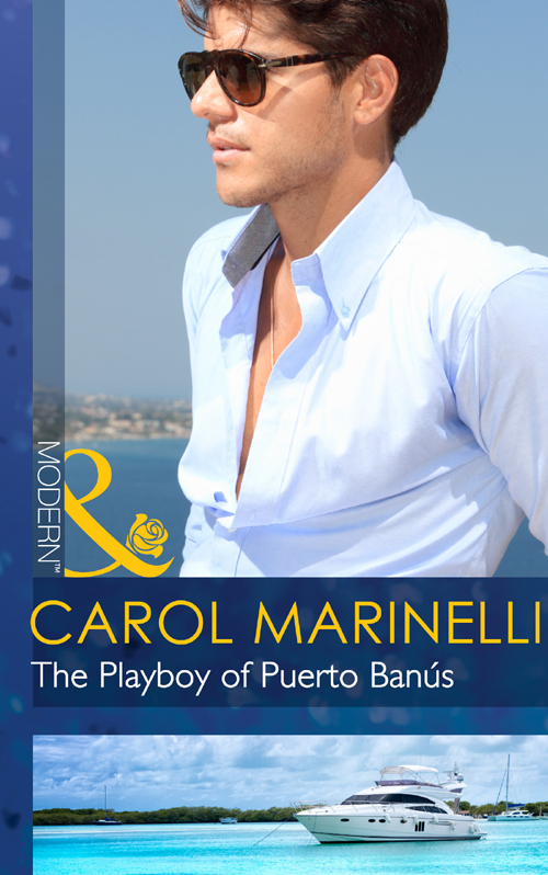 CAROL MARINELLI The Playboy of Puerto Banús carol marinelli emergency a marriage worth keeping