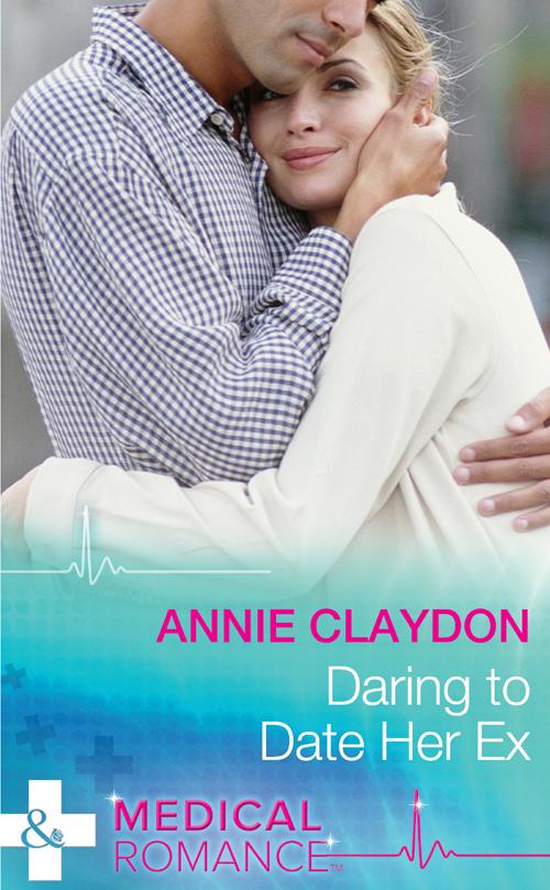 Annie Claydon Daring To Date Her Ex annie claydon daring to date her ex