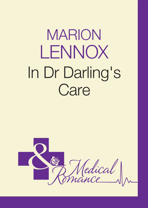 Marion Lennox In Dr Darling's Care marion lennox in dr darling s care