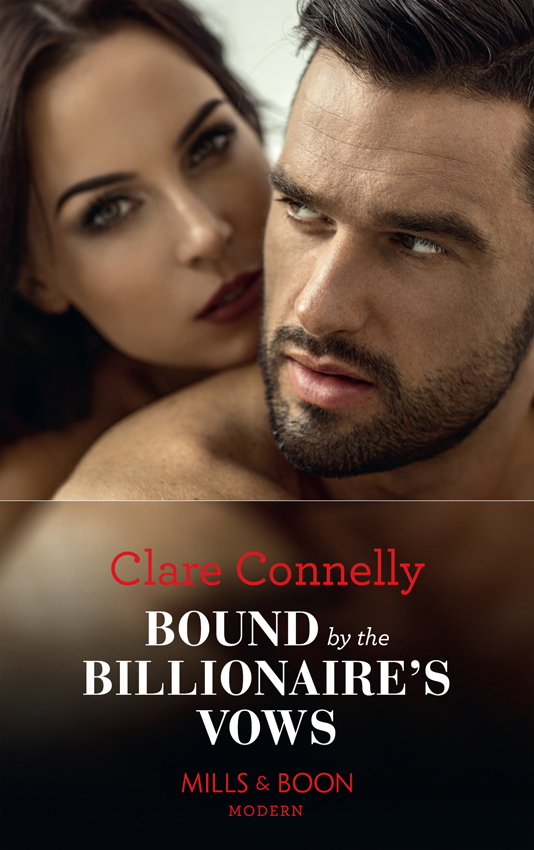 Clare Connelly Bound By The Billionaire's Vows christina skye bound by dreams