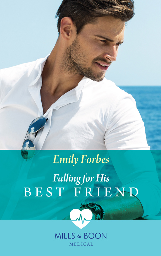 Emily Forbes Falling For His Best Friend