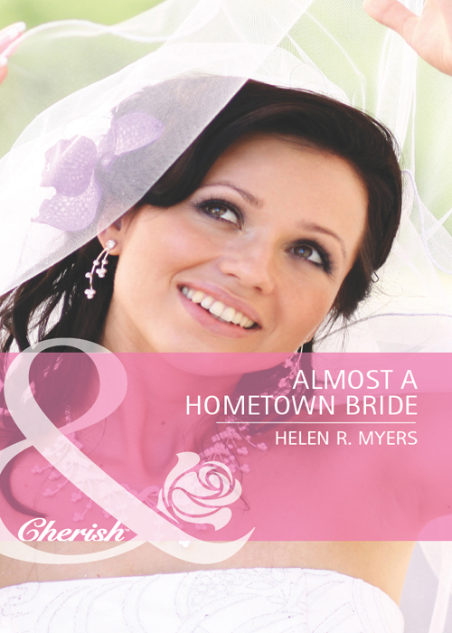 Helen Myers R. Almost a Hometown Bride helen myers r no sanctuary