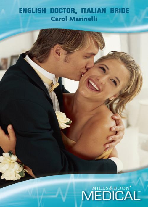 CAROL MARINELLI English Doctor, Italian Bride цена