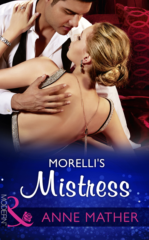 Anne Mather Morelli's Mistress abby parker mistress for hire