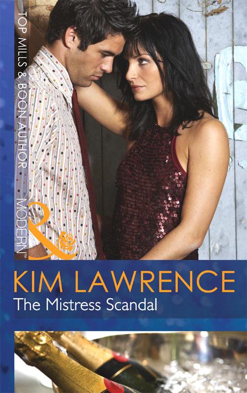 KIM LAWRENCE The Mistress Scandal ally ag8411e l