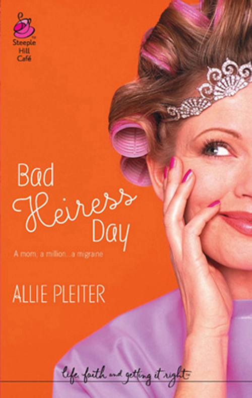 Bad Heiress Day ( Allie  Pleiter  )